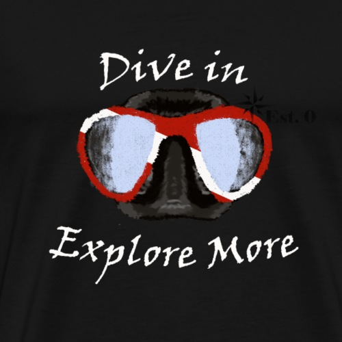 Dive in, Explore More - Men's Premium T-Shirt