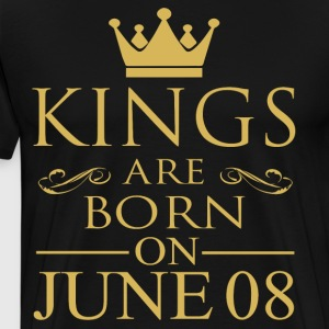 Kings are born on June 08 - Men's Premium T-Shirt