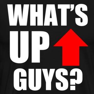 What's Up Guys Design! - Men's Premium T-Shirt
