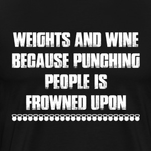 Weights And Wine T Shirt - Men's Premium T-Shirt