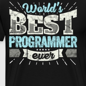 Worlds Best Programmer Ever Funny Gift - Men's Premium T-Shirt