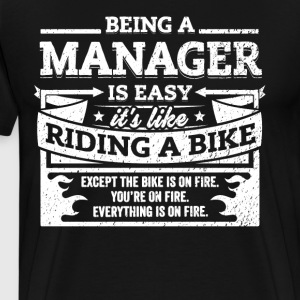 Manager Shirt: Being A Manager Is Easy - Men's Premium T-Shirt
