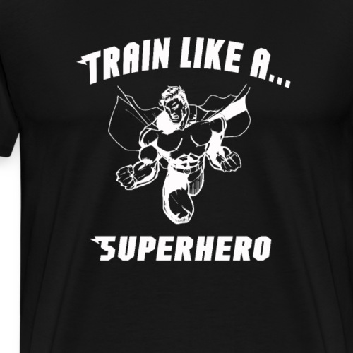 Train like a superhero workout shirt - Men's Premium T-Shirt