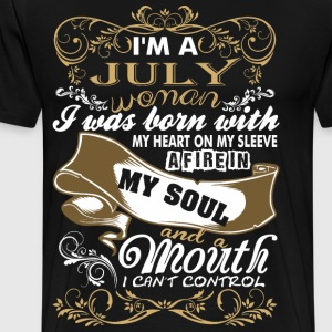Im A July Woman I Was Born With My Heart - Men's Premium T-Shirt