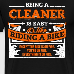 Cleaner Shirt: Being A Cleaner Is Easy - Men's Premium T-Shirt