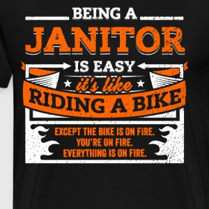 Janitor Shirt: Being A Janitor Is Easy - Men's Premium T-Shirt