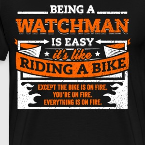 Watchman Shirt: Being A Watchman Is Easy - Men's Premium T-Shirt