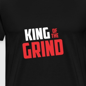 King of The Grind - Men's Premium T-Shirt
