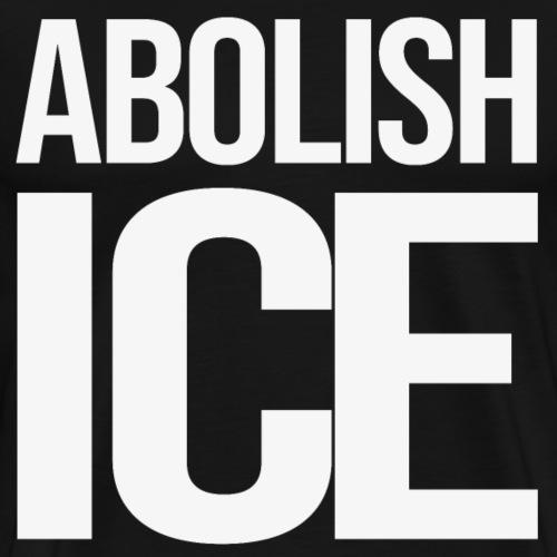 ABOLISH ICE - Men's Premium T-Shirt