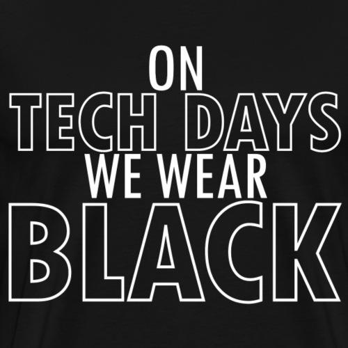 On Tech Days - Men's Premium T-Shirt