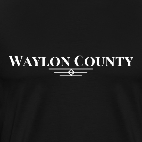 Waylon County Texas Stories by Heath Dollar - Men's Premium T-Shirt