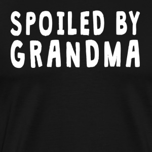 Spoiled By Grandma - Men's Premium T-Shirt