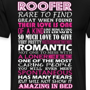 Roofer Rare To Find Romantic Amazing To Bed - Men's Premium T-Shirt