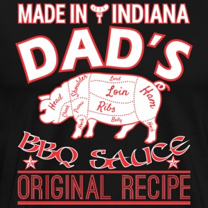 Made In Indiana Dads BBQ Sauce Original Recipe - Men's Premium T-Shirt
