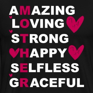Amazing Loving Strong Happy Selfless T Shirt - Men's Premium T-Shirt