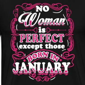 Perfect Woman Born In Shirt Janvier - T-shirt premium pour hommes