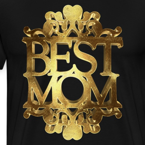 My Mom Best Mom Golden