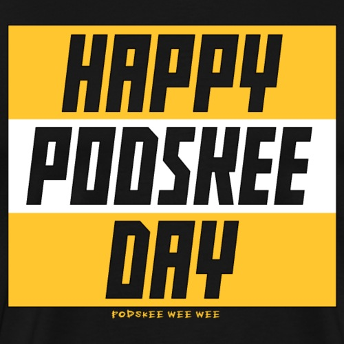 Happy Podskee Day - Men's Premium T-Shirt
