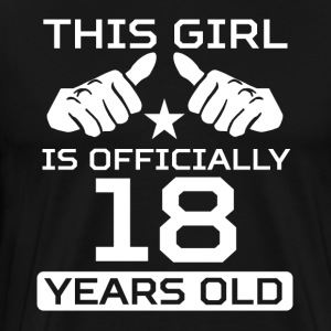 This Girl Is 18 Years Funny 18th Birthday - Men's Premium T-Shirt