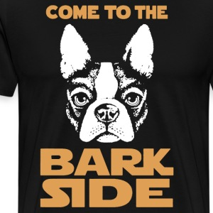 Boston Terrier Bark Side Shirt - Men's Premium T-Shirt