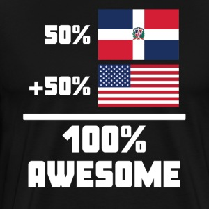 50% Dominican 50% American 100% Awesome Flag - Men's Premium T-Shirt
