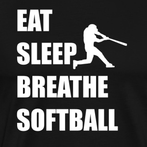 Eat Sleep Breathe Softball - Men's Premium T-Shirt