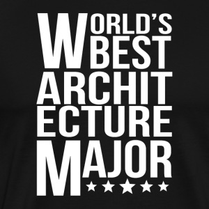World's Best Architecture Major - Men's Premium T-Shirt