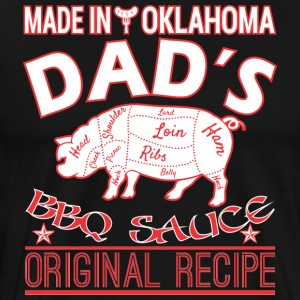Made In Oklahoma Dads BBQ Sauce Original Recipe - Men's Premium T-Shirt