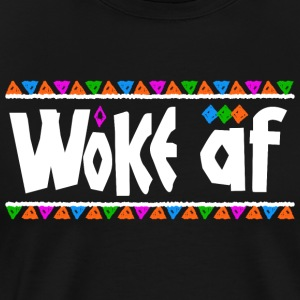 Woke af - Tribe Design (White Letters) - Men's Premium T-Shirt