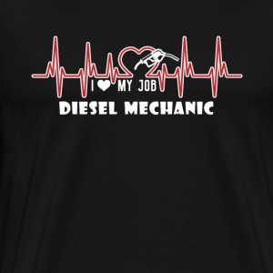 I HEART MY JOB DIESEL MECHANIC SHIRT - Men's Premium T-Shirt
