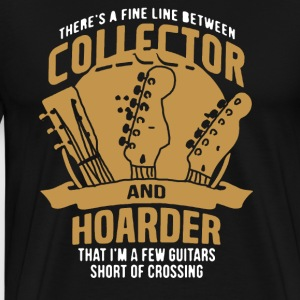 Guitar Collector Or Hoarder Shirt - Men's Premium T-Shirt