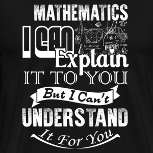 Mathematics Shirt - Men's Premium T-Shirt