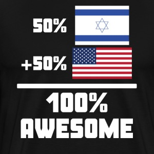 50% Israeli 50% American 100% Awesome Funny Flag - Men's Premium T-Shirt