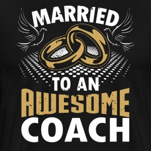 Married To An Awesome Coach - Men's Premium T-Shirt