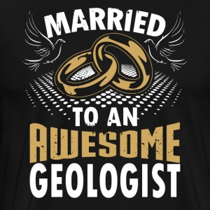 Married To An Awesome Geologist - Men's Premium T-Shirt