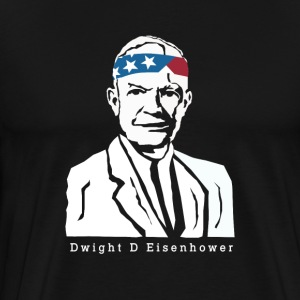 President Dwight D Eisenhower American Patriot - Men's Premium T-Shirt