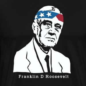 President Franklin Roosevelt American Patriot - Men's Premium T-Shirt