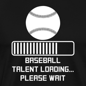 Baseball Talent Loading - Men's Premium T-Shirt