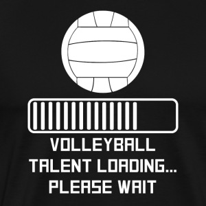Volleyball Talent Loading - Men's Premium T-Shirt