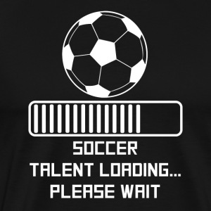 Soccer Talent Loading - Men's Premium T-Shirt