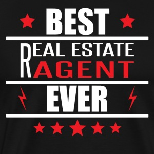 Best Real Estate Agent Ever - Men's Premium T-Shirt