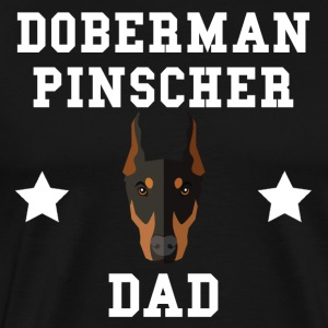 Doberman Pinscher Dad Dog Owner - Men's Premium T-Shirt