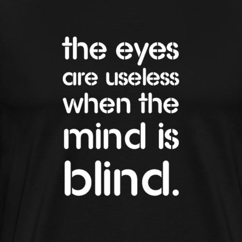 BLIND EYES - Men's Premium T-Shirt
