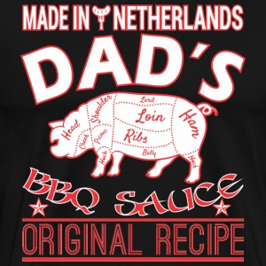 Made In Netherlands Dads BBQ Sauce Original Recipe - Men's Premium T-Shirt