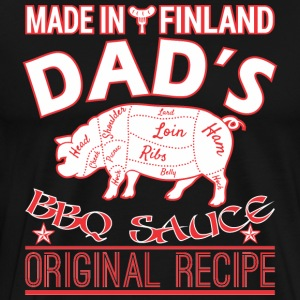 Made In Finland Dads BBQ Sauce Original Recipe - Men's Premium T-Shirt