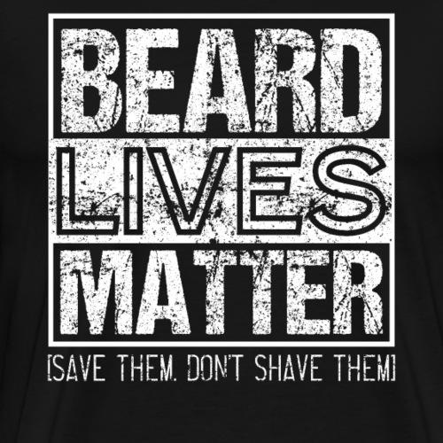 BEARD LIVES MATTER Bearded Men - Men's Premium T-Shirt