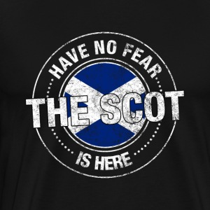 Have No Fear The Scot Is Here Shirt - Men's Premium T-Shirt