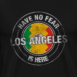 Have No Fear Los Angeles Is Here - Men's Premium T-Shirt