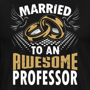 Married To An Awesome Professor - Men's Premium T-Shirt