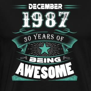 December 1987 - 30 years of being awesome - Men's Premium T-Shirt